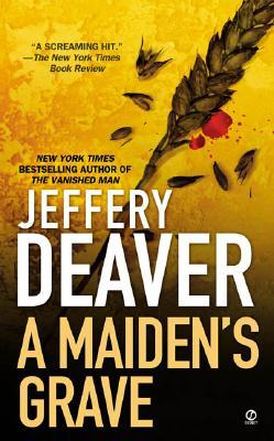 A Maiden's Grave By Deaver, Jeffery